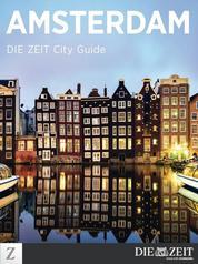 Amsterdam - DIE ZEIT City Guide