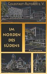 Im Norden des Südens - Anthologie