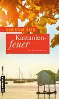 Christine Rath: Kastanienfeuer ★★★★