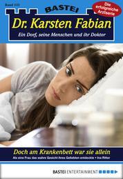 Dr. Karsten Fabian - Folge 153 - Doch am Krankenbett war sie allein