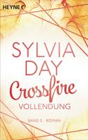 Sylvia Day: Crossfire. Vollendung ★★★★★