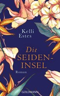 Kelli Estes: Die Seideninsel ★★★★★