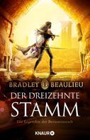 Bradley Beaulieu: Der Dreizehnte Stamm ★★★★★