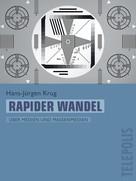 Hans-Jürgen Krug: Rapider Wandel (Telepolis)