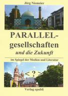 Jörg Niemeier: Parallelgesellschaften und die Zukunft
