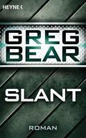 Greg Bear: Slant ★★