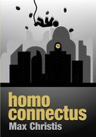 Maximilian Christis: homo connectus