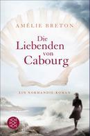 Amélie Breton: Die Liebenden von Cabourg ★★★★★