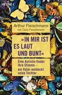 """Arthur Fleischmann: """"In mir ist es laut und bunt"""" ★★★★★"""