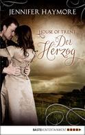 Jennifer Haymore: House of Trent - Der Herzog ★★★★