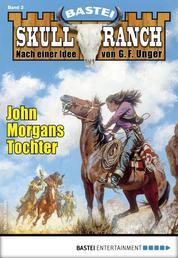 Skull-Ranch 2 - Western - John Morgans Tochter