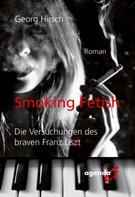 Georg Hirsch: Smoking Fetish
