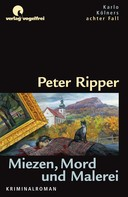 Ripper, Peter: Miezen, Mord und Malerei ★★★★