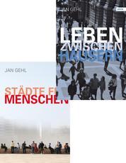 Städte für Menschen & Leben zwischen Häusern - Beide E-Books im Bundle