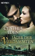 Cynthia Eden: Jäger der Verdammten ★★★★
