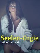 Anonym: Seelen-Orgie ★★