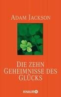 Adam Jackson: Die zehn Geheimnisse des Glücks ★★★★★