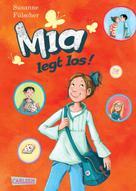Susanne Fülscher: Mia 1: Mia legt los! ★★★★★