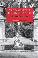 Santo Piazzese: Asesinato en el Jardín Botánico