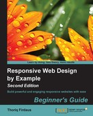 Thoriq Firdaus: Responsive Web Design by Example : Beginner's Guide - Second Edition
