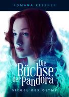 Romana Kessner: Die Büchse der Pandora ★★★★★