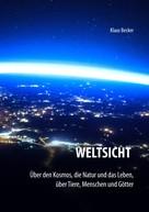 Klaus Becker: Weltsicht
