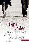 Franz Tumler: Nachprüfung eines Abschieds