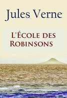 Jules Verne: L'École des Robinsons