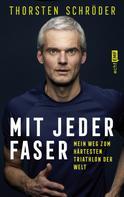 Thorsten Schröder: Mit jeder Faser ★★★★