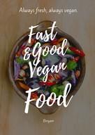 Binyam Girmay: Schnell & Lecker Vegan