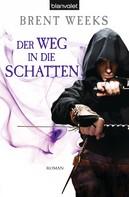 Brent Weeks: Der Weg in die Schatten ★★★★