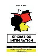 Nima R. Kam: Operation Integration
