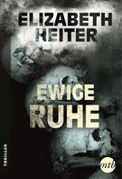 Elizabeth Heiter: Ewige Ruhe ★★★★