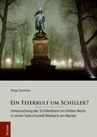 Fenja Sommer: Ein Feierkult um Schiller?