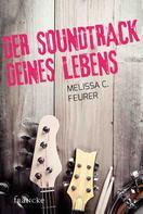 Melissa C. Feurer: Der Soundtrack deines Lebens ★★★★★