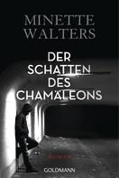 Minette Walters: Der Schatten des Chamäleons ★★★★