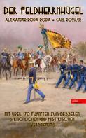 Alexander Roda Roda: Der Feldherrnhügel