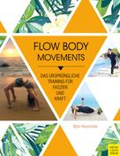 Björn Nussmüller: Flow Body Movements ★★★
