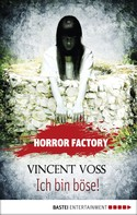 Vincent Voss: Horror Factory - Ich bin böse! ★★★