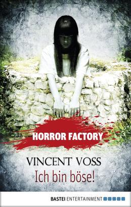 Horror Factory - Ich bin böse!