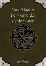 DSA 75: Kompanie der Verdammten - Das Schwarze Auge Roman Nr. 75