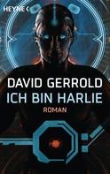 David Gerrold: Ich bin Harlie ★★★★