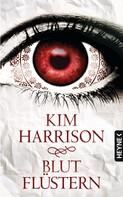 Kim Harrison: Blutflüstern ★★★★