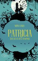 Mona Vara: Patricia: Der Kuss des Vampirs ★★★★★