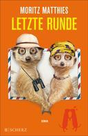 Moritz Matthies: Letzte Runde ★★★★★