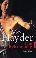 Mo Hayder: Die Behandlung ★★★★