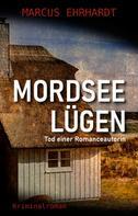 Marcus Ehrhardt: Mordseelügen ★★★★