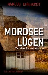 Mordseelügen - Tod einer Romanceautorin