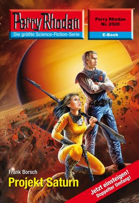 Perry Rhodan 2500: Projekt Saturn