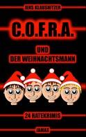 Jens Klausnitzer: C.O.F.R.A. und der Weihnachtsmann